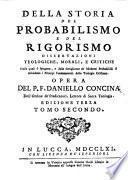 Della Storia Del Probabilismo E Del Rigorismo