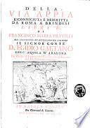 Della via Appia riconnosciuta e descritta da Roma a Brindisi libri IV