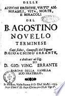 Delle azzioni [!] eroiche, virtu ammirabili, vita, morte, e miracoli del B. Agostino Novello terminese capi sedici, composti dal signor D. Gioachimo Errante, ..