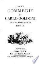 DELLE COMMEDIE DI CARLO GOLDONI AVVOCATO VENETO.