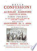 Delle confessioni libri tredici (etc.)