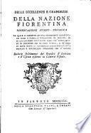 Delle eccellenze e grandezze della nazione fiorentina