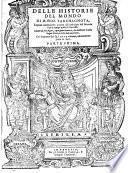 Delle historie del mondo. (Vol. 4. 5: di Mambrino Roseo da Fabriano).