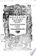 Delle lodi di Piero degli Angeli da Barga Orazione di Francesco Sanleolini fiorentino. Recitata nell'Accademia della Crusca