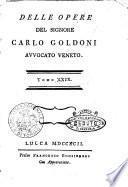 Delle opere del signore Carlo Goldoni avvocato veneto. Tomo 1. 31.! - Lucca presso Francesco Bonsignori, 1788-1793