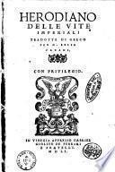 Delle vite imperiali tradotte di greco per m. Lelio CaraniHerodiano