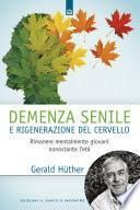 Demenza senile e rigenerazione del cervello