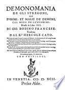 Demonomania de gli stregoni, cioè furori, et malie de' demoni col mezo de gli huomini
