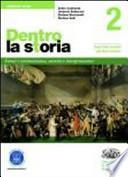 Dentro la storia. Ediz. verde. Con espansione online. Per le Scuole superiori