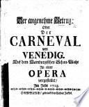 Der angenehme Betrug: Oder Der Carneval von Venedig