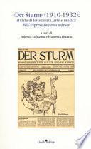 «Der Sturm» (1910-1932). Rivista di letteratura, arte e musica dell'Espressionismo tedesco