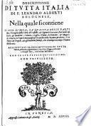 Descrittione Di Tvtta Italia Di F. Leandro Alberti Bolognese ... Aggivntavi La Descrittione Di Tvtte l'Isole, all'Italia appartenenti (etc.)