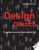Design olistico. Progettare secondo i principi del DfA