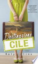 Destinazione: Cile