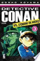 Detective Conan vs uomini in nero