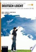Deutsch leicht. Corso di lingua tedesca. Kursbuch-Arbeitsbuch-Fundgrube. Con espansione online. Con LibroLIM. Per le Scuole superiori. Con DVD-ROM