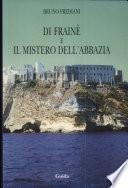 Di Frainè e il mistero dell'abbazia