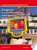 Diagnosi e certificazione energetica: prove strumentali sugli edifici