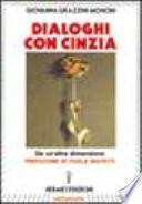 Dialoghi con Cinzia da un'altra dimensione
