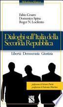 Dialoghi sull'Italia della seconda Repubblica