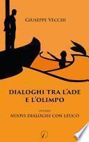 Dialoghi tra l'Ade e l'Olimpo. Ovvero Nuovi dialoghi con Leucò