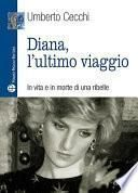 Diana, L'ultimo Viaggio