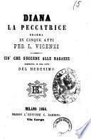 Diana la peccatrice dramma in cinque atti per L. Vicenzi