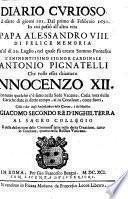 Diario curioso ed esatto di giorni 161. Dal primo di Febbraio 1691, in cui passa all' altra vita Papa Alessandro Ottavo di felice memoria...