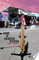 Diario di un artista di strada. Reggio E. - Bologna A/R