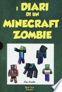 Diario di un Minecraft Zombie: Una sfida da paura-Lo spaventabulli-Il richiamo della natura-Scambio di zombie-Panico a scuola