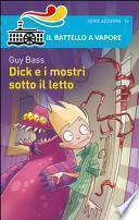 Dick e i mostri sotto il letto