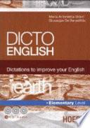 Dicto english. Dictations to improve your English. Earth. Elementary level. Con 3 CD Audio