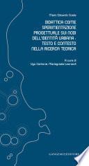Didattica come sperimentazione progettuale sui nodi dell'identità urbana: testo e contesto nella ricerca teorica
