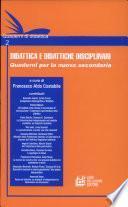 Didattica E Didattiche Disciplinari 2 - Quaderni Per la Nuova Secondaria