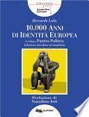 Diecimila anni di identità europea. Pàtrios politèia