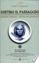 Dietro il paesaggio. Premio letterario Inner Wheel 2002