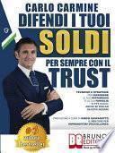 Difendi I Tuoi Soldi Per Sempre Con Il Trust