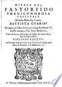 Difesa del pastor fido tragicommedia pastorale di Battista Guarini da quanto gli e stato scritto contro da Faustin Summs e Gio. Pietro Malacreta, con vna breue risoluzione de dubbi del S. Pagolo Beni