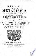 Difesa della Metafisica degli antichi filosofi contro ... Giovanni Locke ed alcuni altri moderni autori
