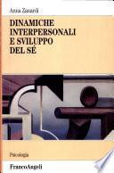 Dinamiche interpersonali e sviluppo del sé