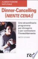 Dinner-Cancelling (Niente cena!)