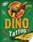 Dino Tattoo. Con adesivi