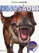 Dinosauri. Esploramondo