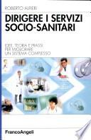 Dirigere i servizi socio-sanitari