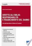 Diritto all'oblio: responsabilità e risarcimento del danno