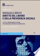Diritto del lavoro e della previdenza sociale. Manuale breve