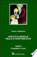 Diritto e morale nelle storie bibliche