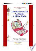 Disabili mentali. Cittadini a pieno titolo