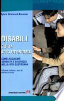 Disabilità... Guida all'autonomia