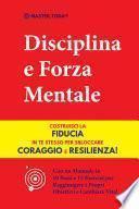 Disciplina e Forza Mentale